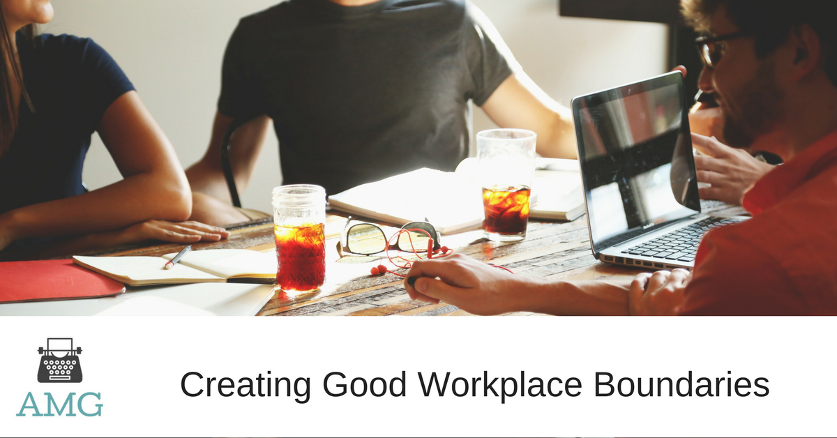 Creating Good Workplace Boundaries