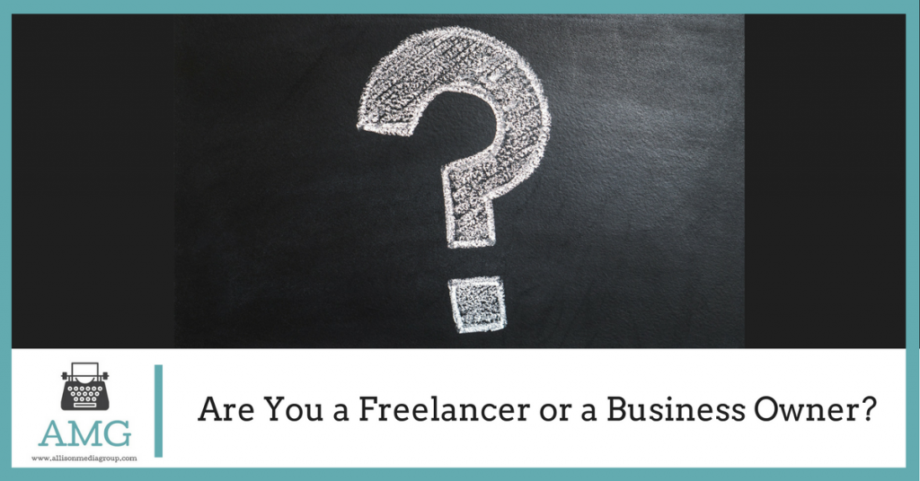 Are You a Freelancer or a Business Owner