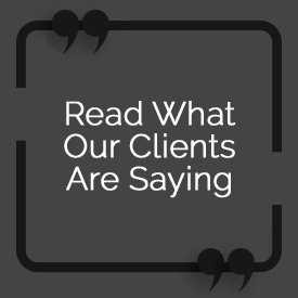 Read What Our Clients Are Saying