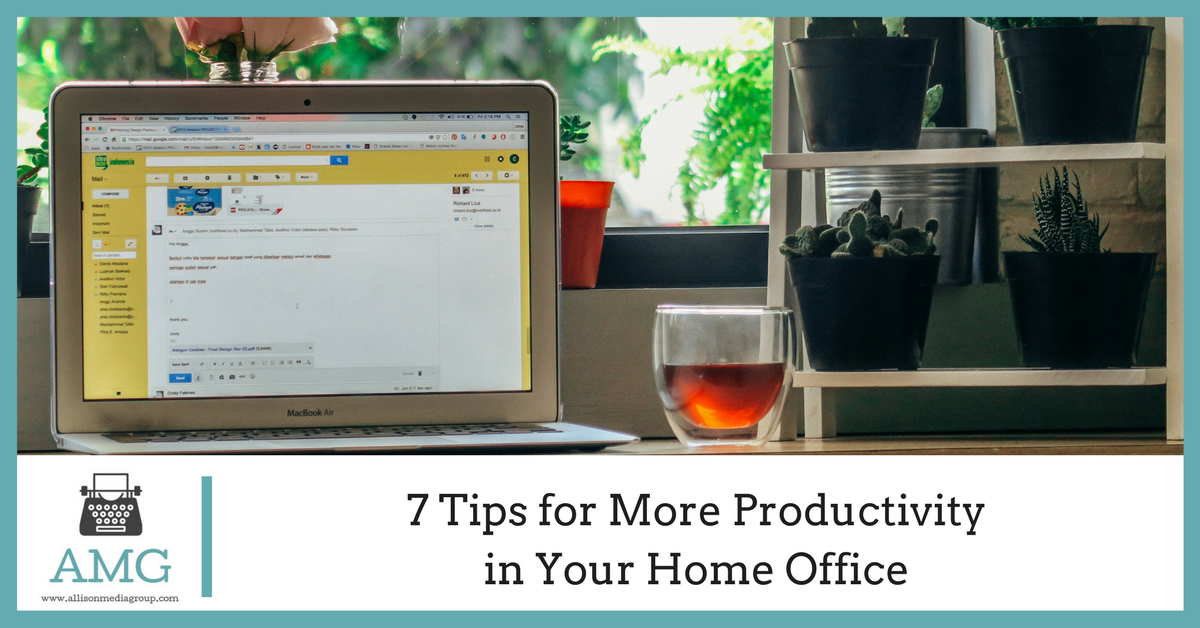 7 Tips for More Productivity in Your Home Office