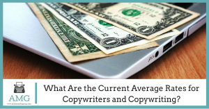 What Are the Current Average Rates for Copywriters and Copywriting