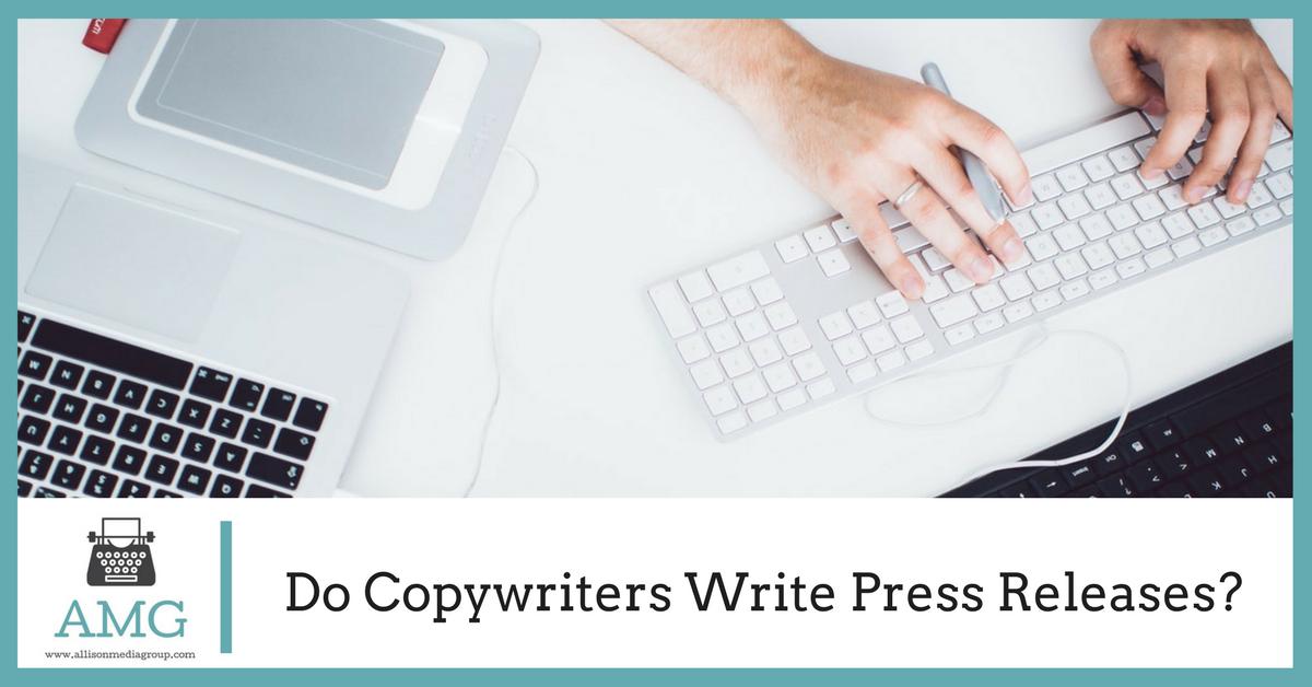 Do Copywriters Write Press Releases?